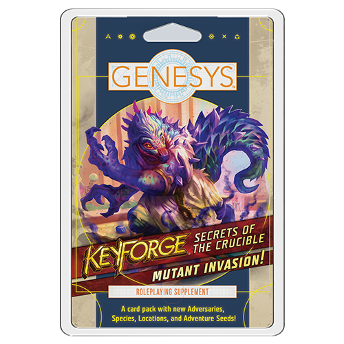 Genesys: Secrets of the Crucible - Mutant Invasion!